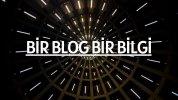 Bir Blog Bir Bilgi