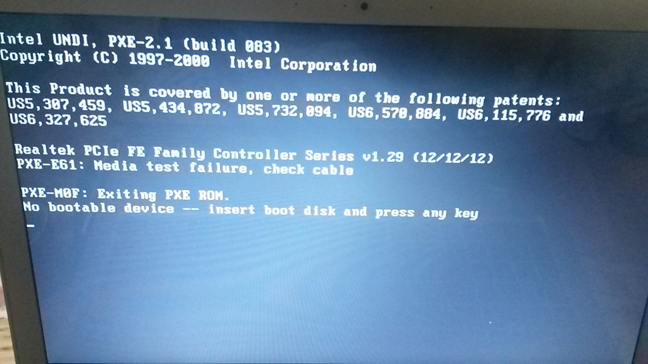 Check cable connection   ! PXE-M0F: Exiting Intel PXE ROM