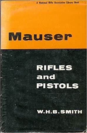 Mauser Rifles and Pistols.jpg
