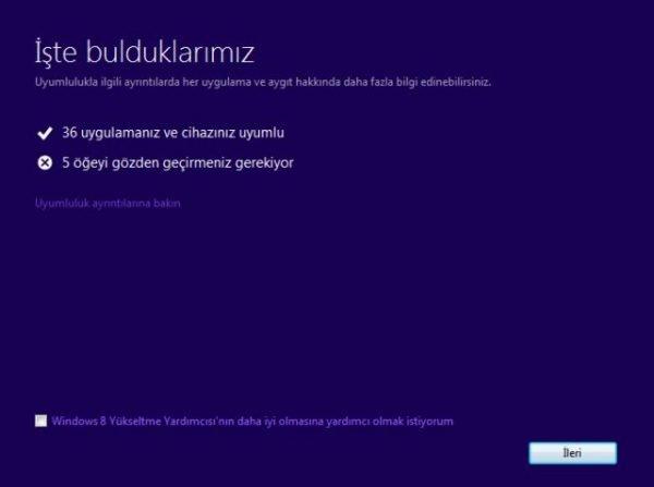 Örnekte gözüktüğü üzere Windows 7 ile uyumlu ve uyumsuz programlar Yükseltme Yardımcısı ile ortaya çıkıyor.