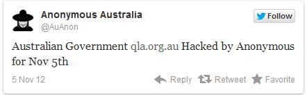 Anonymous'un Avustralya ayağı, hükümete bağlı internet sitesine yaptıkları saldırıyı böyle duyurdu.