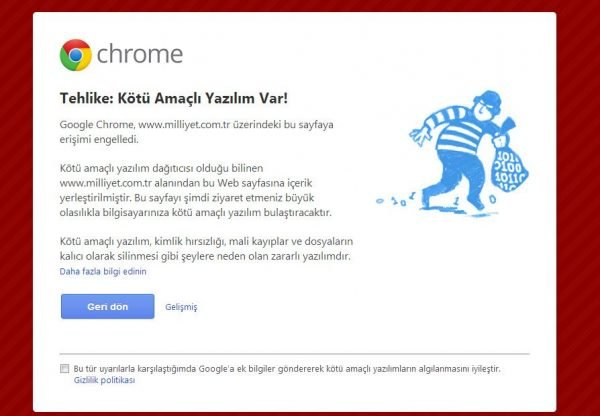 Google Chrome Milliyet'i tehlikeli bularak engelledi