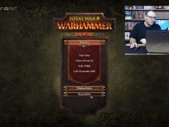Total War: Warhammer Oynuyoruz - Garezin mi Var?