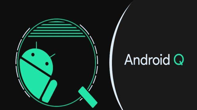 Google I/O etkinliğinde neler tanıtılacak / Android Q