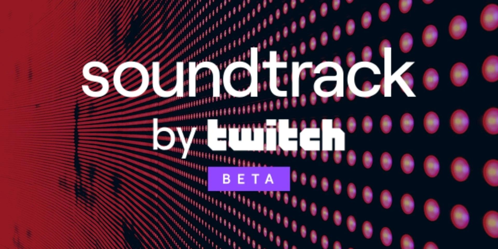 Twitch Soundtrack