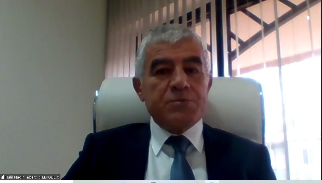 TELKODER Yönetim Kurulu Başkanı Halil Nadir Teberci