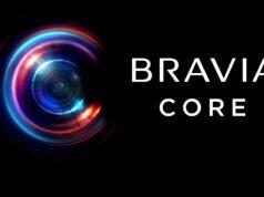 Sony, Bravia CORE İsmindeki Film Yayın Hizmetini Başlattı